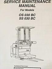 YALE Fork Lift Truck Maintenance Manual OS/SS 030 BC
