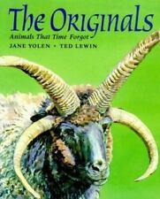 Originals: Animals That time Forgot by Jane Yolen c1998 VGC Hardcover