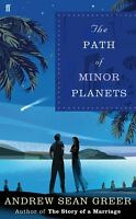 The Path of Minor Planets (Inglese) - Andrew Sean Greer -Libro Nuovo in Offerta!