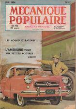 MECANIQUE POPULAIRE N°97 - JUIN 1954 - LES NOUVEAUX BATEAUX USA PETITES VOITURES