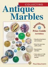 Collecting Antique Marbles: Identification & Price Guide