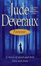 Forever... : A Novel of Good & Evil, Love & Hope by Jude Deveraux (2002, PB)
