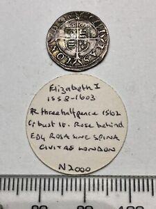 1562 Elizabeth 1st Hammered Silver Three Halfpence - Old Ticket (C730)
