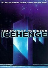Icehenge: By Kim Stanley Robinson
