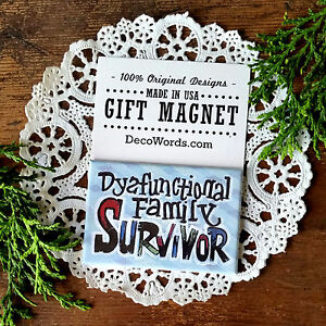 "DecoWords Fridge Magnet DYSFUNCTIONAL FAMILY SURVIVOR 2""x3"" Fun New Gag Gift USA"