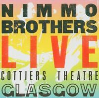 Nimmo Brothers - Live Cottiers Theatre [CD]