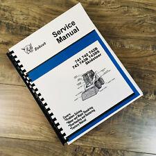 Bobcat 741 742 742b 743 Skid Steer Loader Service Manual Repair Shop Technical