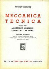 B. Feraudi MECCANICA TECNICA. Volume Primo. Hoepli 1955