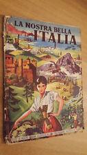 """ALBUM DI FIGURINE """" LA NOSTRA BELLA ITALIA """" 1957 EDITRICE B.E.A.MILANO MANC.3 F"""