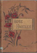 Book ~ Rose Hartley by Ballantyne Press