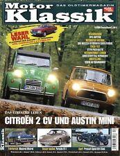 Motor Klassik 12/06 2006 Mini 850 HL 2CV 6 Club Steyr-Puch 650 TR hh-automobilia