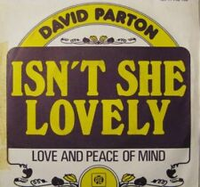 45 tours - DAVID PARTON - isn't she lovely - love and peace of mind