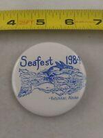 Vintage SEAFEST 1984 Ketchikan Alaska Festival pin button pinback *A