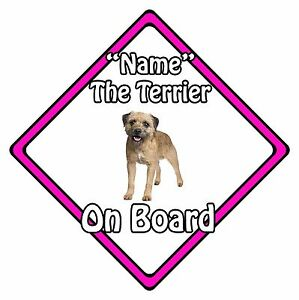 Personalised Dog On Board Car Safety Sign - Border Terrier On Board Pink