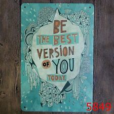 Metal Tin Sign be the best version of you Bar Pub Vintage Retro Poster Cafe ART