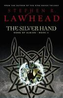 The Silver Hand  (ExLib) by Stephen R. Lawhead