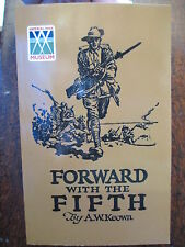 5th BATTALION HISTORY AIF WWI - FORWARD WITH THE FIFTH  Australian book