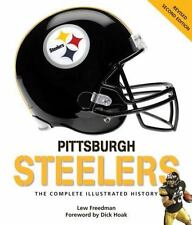 Pittsburgh Steelers: The Complete Illustrated History - Second Edition-ExLibrary