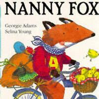 (Good)-Nanny Fox (Paperback)-Georgie Adams-1858811031