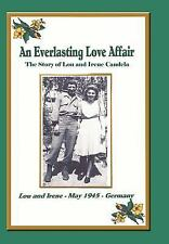 An Everlasting Love Affair: The Story of Lou and Irene Candela (Hardback or Case
