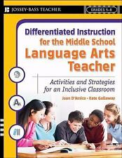 Differentiated Instruction for the Middle School Language Arts Teacher: Activiti