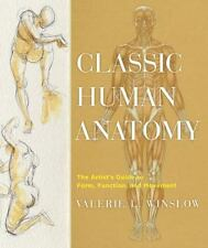 Classic Human Anatomy:The Artist's Guide to Form, Function & Movement(Hardcover)
