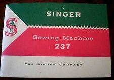 SINGER SEWING MACHINE MODEL 237 INSTRUCTION BOOK - VGC