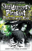Playing With Fire (Skulduggery Pleasant - book 2), Landy, Derek, Very Good Book