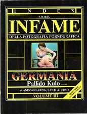 INDEX STORIA INFAME DELLA FOTOGRAFIA PORNOGRAFICA Vol. 3 - GERMANIA 1920-1939