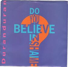 DURAN DURAN  (Do You Believe In Shame)  Capitol 44337 + Picture sleeve