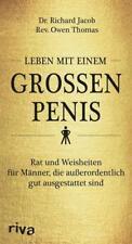 Leben mit einem großen Penis