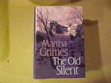 The Old Silent by Martha Grimes (1989, Hardcover) Novel Fiction Book 1st Edition