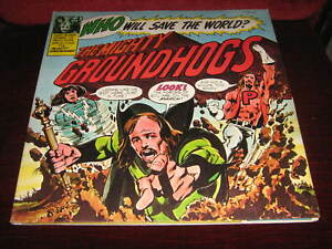 LP Prog GROUNDHOGS Who Will Save? The World The Mighty