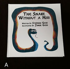 RARE SIGNED 1st Hardcover Snake Without a Hiss Stephen & Jamie Goss Children (#2