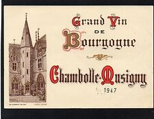 BOURGOGNE VIEILLE ETIQUETTE CHAMBOLLE MUSIGNY 1947  §10/10§