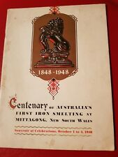 1848-1948 Centenary of Australia 's First Iron Smelting at Mittagong N.S.W