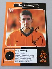 ROY MAKAAY  Niederlande In-Person signed Autogrammkarte 10x15
