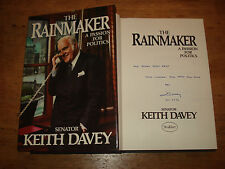 The Rainmaker: A Passion for Politics.Davey, Keith,SIGNED COPY,F/E.H/B 1986