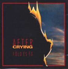 After Crying - Föld És Ég  Rare CD Progressive Rock Hungarian 1994
