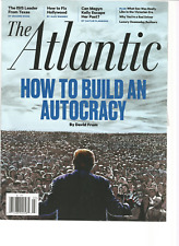 The Atlantic Magazine MARCH 2017, HOW TO BUILD AN AUTOCRACY