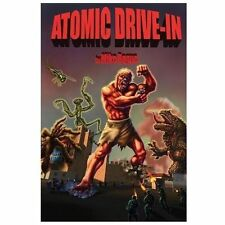 Atomic Drive-In and Five Other Tales Bogue, Mike Paperback