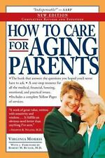 How to Care for Aging Parents Virginia Morris Paperback