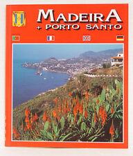 Madeira + Porto Santo