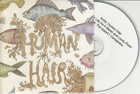 HUMAN HAIR My Life As A Beast And Lowly Form 2014 UK promo test CD