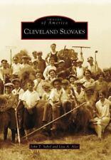 Cleveland Slovaks (Images of America) Sabol, John T., Alzo, Lisa A. Paperback