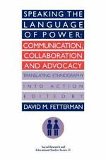 Speaking the language of power: Communication, collaboration and advocacy (trans
