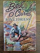 ~ION IDRIESS - BACK O' CAIRNS First Edition H/C D/J 1958 - HARDCOVER~