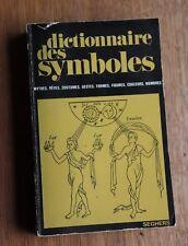 1974 Dictionnaire des Symboles Mythes Rêves coutumes formes Seghers de PIE à Z