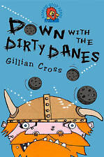 Down with the Dirty Danes: A vicious Viking adventure! (Roaring Good Reads), Goo