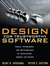 Design for Trustworthy Software : Tools, Techniques, and Methodology of...